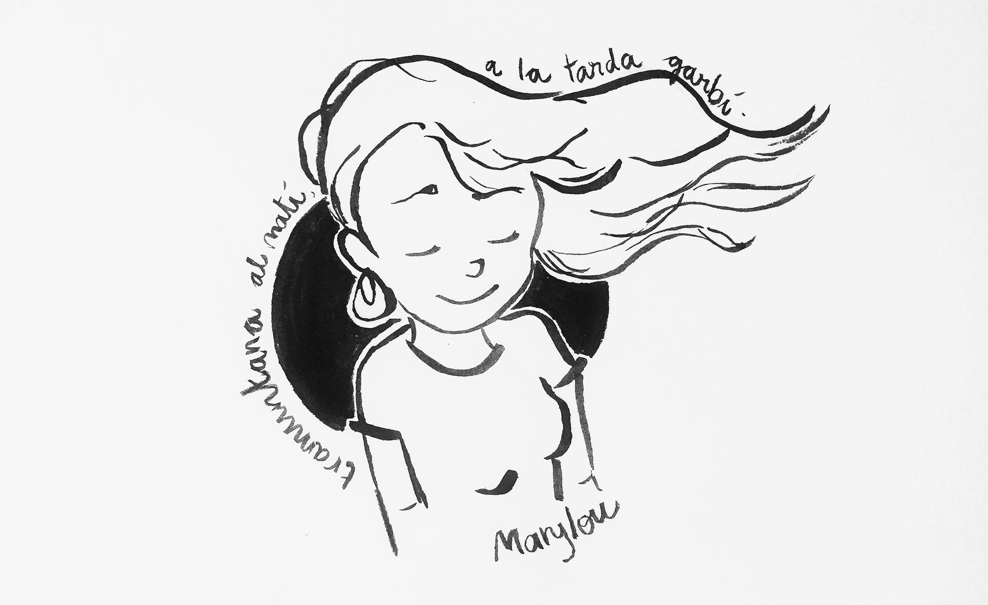 """Una noia amb els cabells onejant i escrita la dita """"Tramuntana al matí a la tarda garbí"""""""